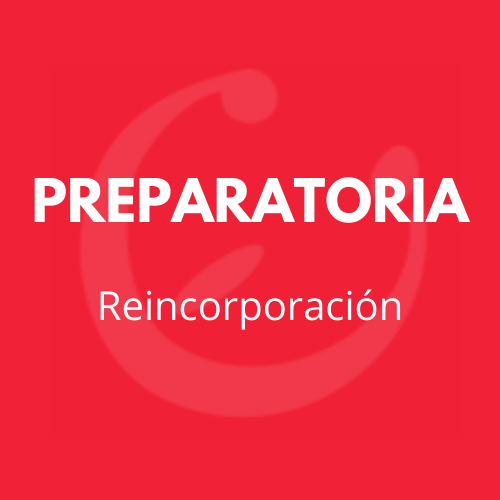 CEI PREPARATORIA REINCORPORACIÓN